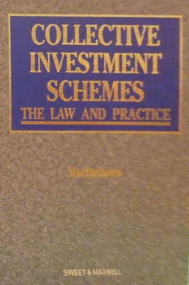 Collective Investment Schemes: The Law and Practice