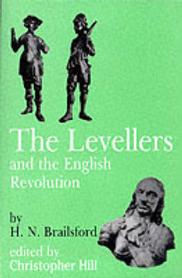 Levellers and the English Revolution - Socialist Classics 5 (Paperback)