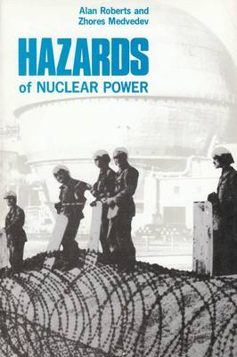 Hazards of Nuclear Power (Paperback)