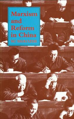 Marxism and Reform in China (Paperback)