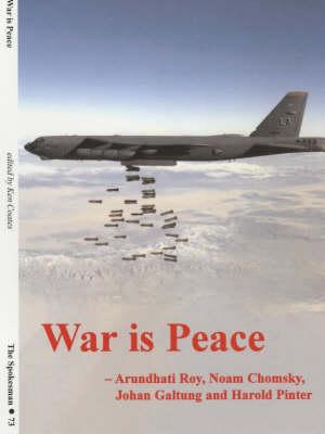 War is Peace - The Spokesman No. 73 (Paperback)