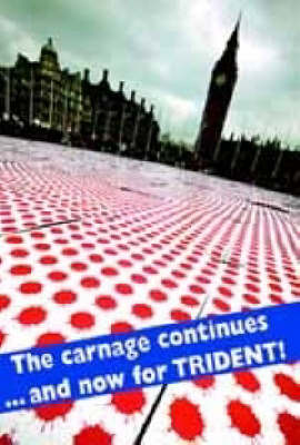 The Carnage Continues - And Now for Trident! - The Spokesman No. 92 (Paperback)