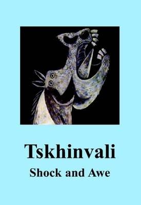 Tskhinvali: Shock and Awe - The Spokesman No. 101 (Paperback)