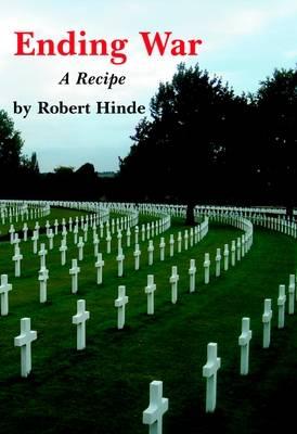 Ending War: A Recipe - Spokesman Pamphlet No. 93 (Paperback)