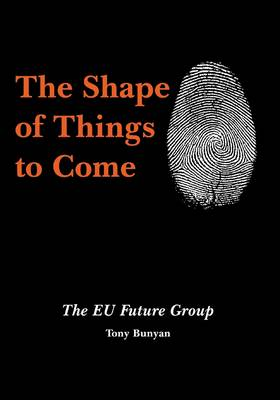 The Shape of Things to Come: The EU Future Group (Paperback)