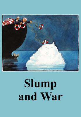 Slump and War - The Spokesman No. 102 (Paperback)