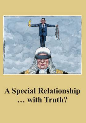 A Special Relationship ... with Truth? - The Spokesman No. 108 (Paperback)