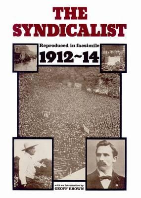 The Syndicalist (Spiral bound)