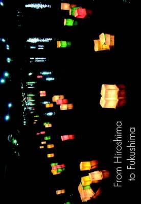 From Hiroshima to Fukushima - The Spokesman 114 (Paperback)