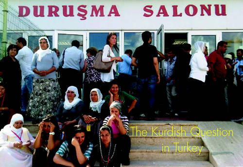 The Kurdish Question in Turkey - The Spokesman 119 (Paperback)