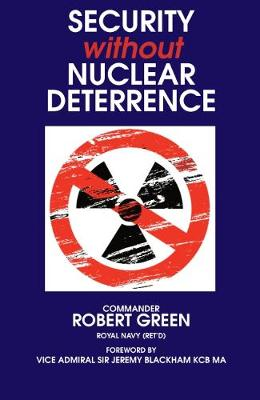 Security Without Nuclear Deterrence (Paperback)
