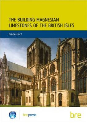 The Building Magnesian Limestones of the British Isles: (BR 134) (Paperback)