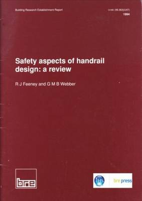Safety Aspects of Handrail Design: A Review (BR 260) (Paperback)