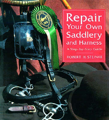 Repair Your Own Saddlery and Harness (Paperback)