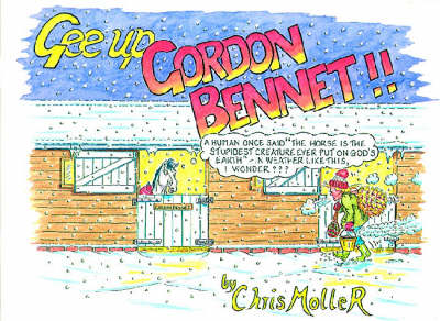 Gee Up Gordon Bennett! (Paperback)