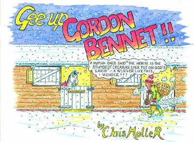 Gee Up Gordon Bennett! (Paperback)