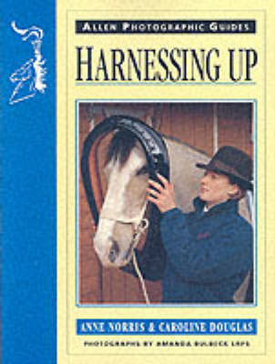 Harnessing Up - Allen Photographic Guides 2 (Paperback)