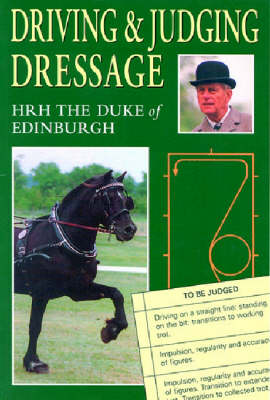 Driving and Judging Dressage (Paperback)