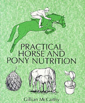 Practical Horse and Pony Nutrition (Paperback)