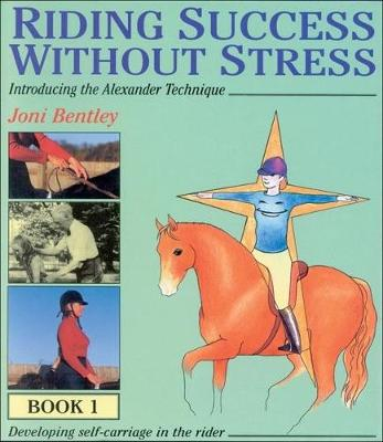 Riding Success without Stress: Bk.1 (Hardback)