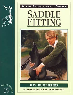 Saddle Fitting - Allen Photographic Guides No.15 (Paperback)