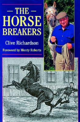 The Horsebreakers (Hardback)