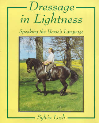 Dressage in Lightness (Hardback)