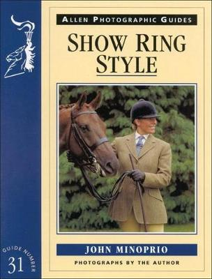 Show Ring Style - Allen Photographic Guides No. 31 (Paperback)