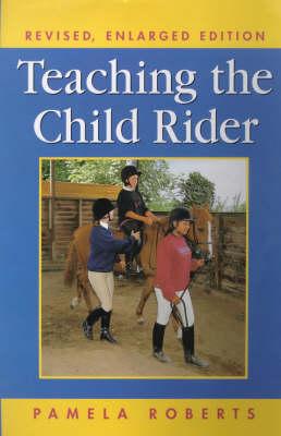 Teaching the Child Rider (Hardback)