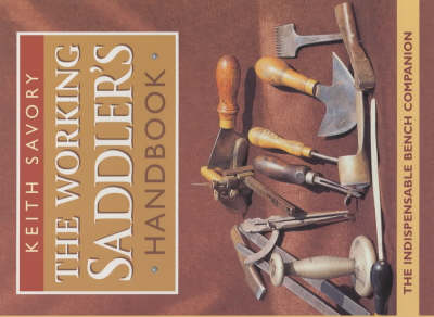 The Working Saddler's Handbook (Hardback)