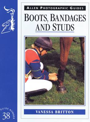 Boots, Bandages and Studs - Allen Photographic Guides No. 38 (Paperback)