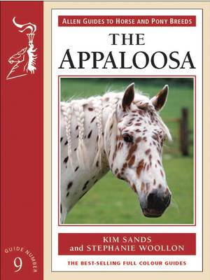 The Appaloosa - Allen Guides to Horse & Pony Breeds No. 9 (Paperback)