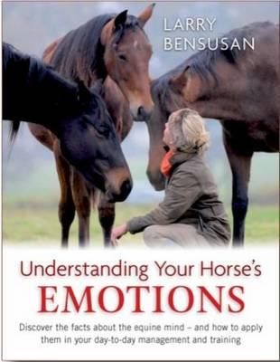 Understanding Your Horse's Emotions (Paperback)