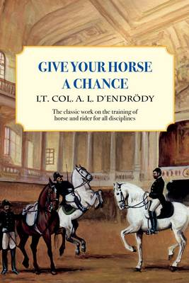 Give Your Horse a Chance (Hardback)