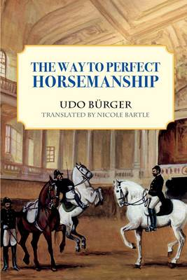 The Way to Perfect Horsemanship (Paperback)