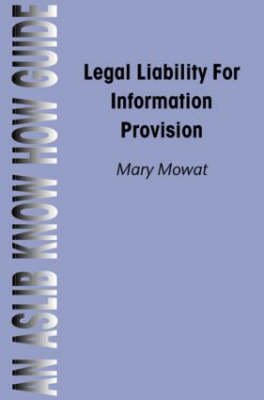 Legal Liability for Information Provision (Paperback)