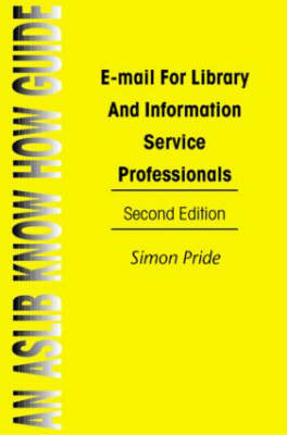 Email For Library&Info Serv Pr (Paperback)