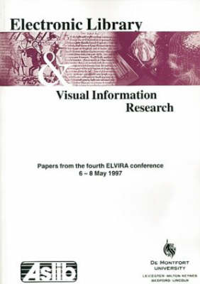 Electronic Library and Visual Information Research 4 (Paperback)
