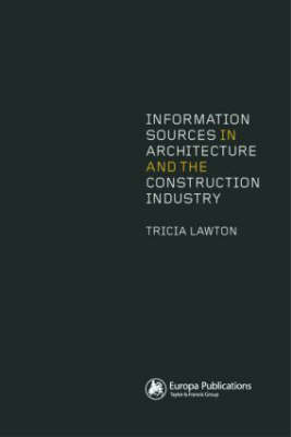 Information Sources in Architecture and Construction (Paperback)