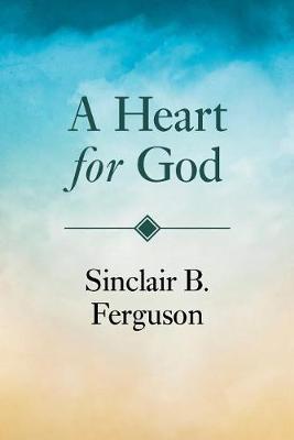 A Heart for God (Paperback)