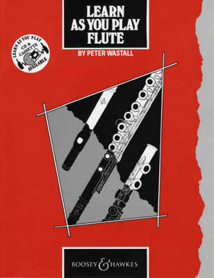 Learn as You Play Flute: Tutor Book - Learn as You Play Series (Paperback)