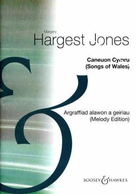 Caneuon Cymru: Argraffiad Alawon a Geiriau - Casgliad Arbennig 51 Alawon Cenedlaethol Gyda'r Geiriau Cymraeg - Songs of (Paperback)