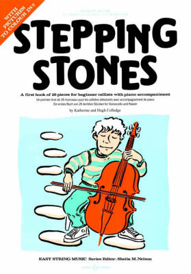 Stepping Stones: A First Book of 26 Pieces for Beginner Cellists with Piano Accompaniment (Paperback)
