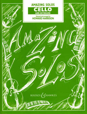 Amazing Solos for Cello (Sheet music)