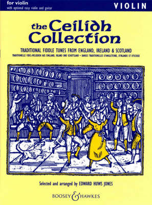 Ceilidh Collection: Violin Part with Optional Easy Violin and Guitar: Traditional Fiddle Tunes from England, Ireland and Scotland (Paperback)