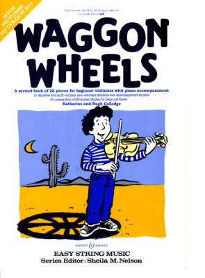 Waggon Wheels: Violin and Piano - Easy Strings Series (Paperback)