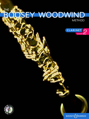 The Boosey Woodwind Method: Bk. 2: Clarinet - Boosey Woodwind and Brass Series