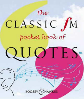 The Classic FM Pocket Book of Quotes (Paperback)