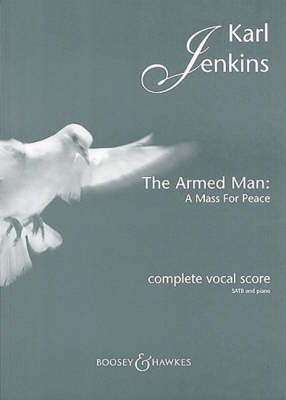 The Armed Man: A Mass for Peace: Complete Vocal Score with Piano (Paperback)