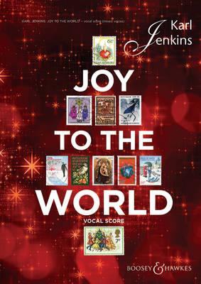 Joy to the World: For Soprano Solo, Mixed Chorus, Optional SSA Chorus & Ensemble Vocal Score (Paperback)